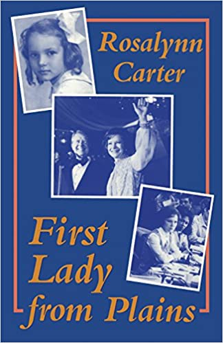 43639853c Amazon.com: First Lady from Plains (9781557283559): Rosalynn Carter: Books