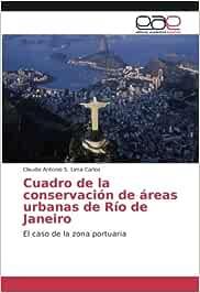 Cuadro de la conservación de áreas urbanas de Río de Janeiro: El caso de la zona portuaria