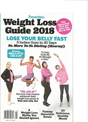 PREVENTION MAGAZINE WEIGHT LOSS GUIDE 2018 LOSE YOUR BELLY FAST