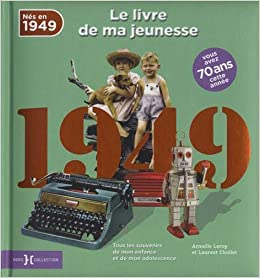 1949, Le Livre de ma jeunesse
