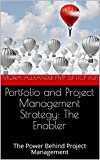 img - for Portfolio and Project Management Strategy: The Enabler : The Power Behind Project Management book / textbook / text book
