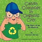Calvin Compost in Organic City, Brenda J. Barnes, 193852621X