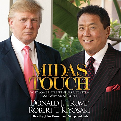 Midas Touch: Why Some Entrepreneurs Get Rich - and Why Most Don't by Simon & Schuster Audio