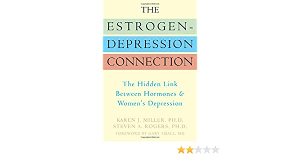 The Estrogen-Depression Connection: The Hidden Link Between Hormones and Womens Depression