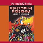Wiley & Grampa's Creature Features: Grampa's Zombie BBQ | Kirk Scroggs