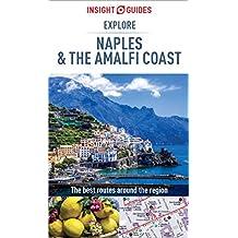 Insight Guides: Explore Naples and the Amalfi Coast (Insight Explore Guides)