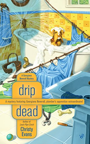 Drip Dead (A Georgiana Neverall Mystery Book 3)