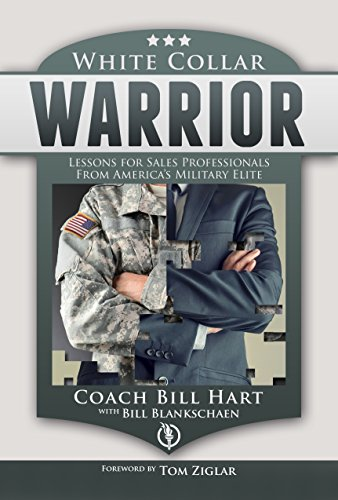 White Collar Warrior: Lessons for Sales Professionals from America