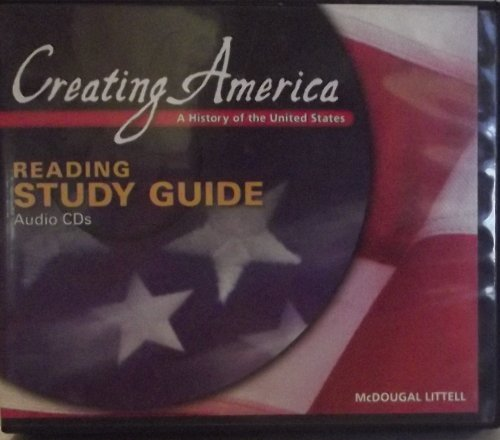 Creating America: A History of The United States: Reading Study Guide Audio CDs (English) Beginnings through World War l by MCDOUGAL LITTEL