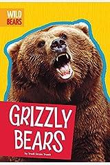 Grizzly Bears (Wild Bears) Kindle Edition