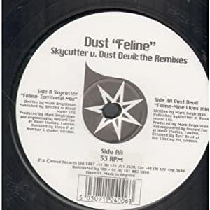 Dust - Feline (Skycutter V Dust Devil:The Remixes)