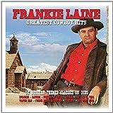 Greatest Cowboy Hits - Frankie Laine