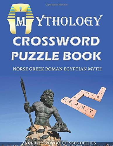 Mythology Crossword Puzzle Book Norse Greek Roman Egyptian Myth Ancient Gods Goddesses Deities Funny Unique Activity For Adult And Kid Special Brain Vocabulary Novelty Gag Gift Idea Large Print Man Son Gift