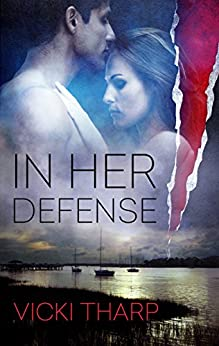 In Her Defense by [Tharp, Vicki]