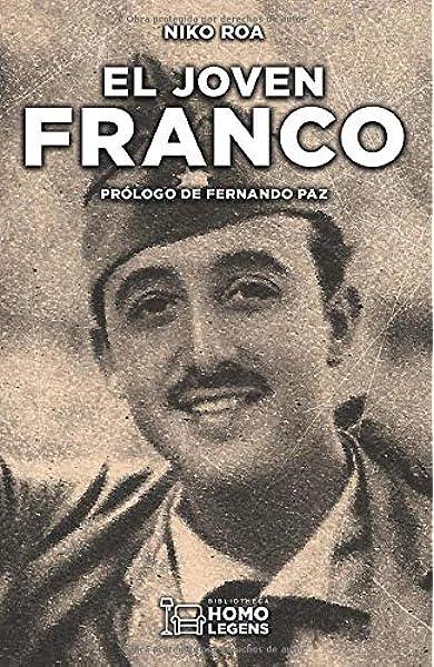El Joven Franco: Amazon.es: ROA CILLA, NIKO, PAZ CRISTOBAL ...