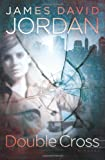 Double Cross: A Novel