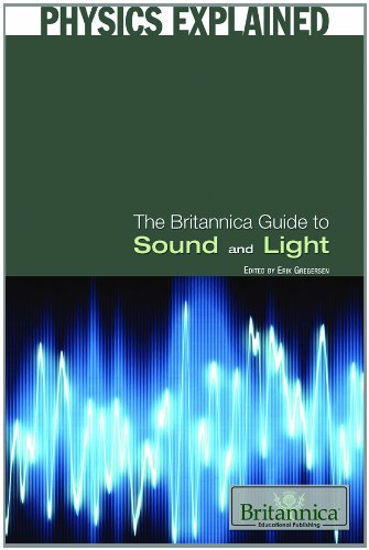 Download The Britannica Guide to Sound and Light (Physics Explained) ebook