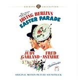 Irving Berlin's Easter Parade: Original Motion Picture Soundtrack