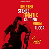 Deleted Scenes from the Cuttin [Import allemand]