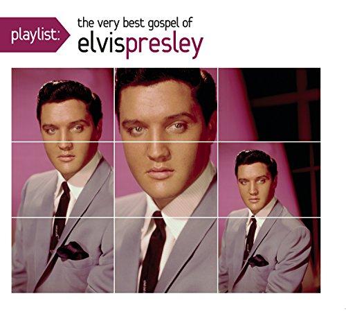 Playlist: The Very Best Gospel of Elvis Presley (The Very Best Of Elvis Presley)