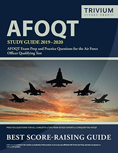 AFOQT Study Guide 2019-2020: AFOQT Exam Prep and Practice Questions for the Air Force Officer Qualifying Test