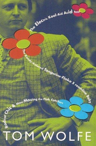 Radical Chic & Mau-Mauing the Flak Catchers/The Electric Kool-Aid Acid Test/The Kandy-Kolored Tangerine-Flake Streamline Baby