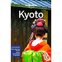 Lonely Planet Kyoto 7th Ed.: 7th Edition