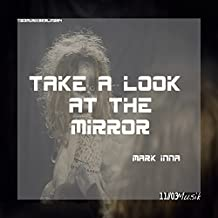 Take a Look at the Mirror
