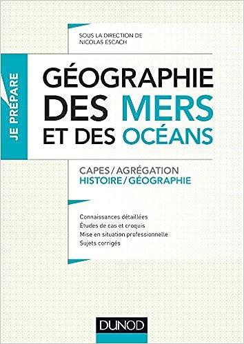 Téléchargement Géographie des mers et des océans - Capes et Agrégation - Histoire-Géographie pdf
