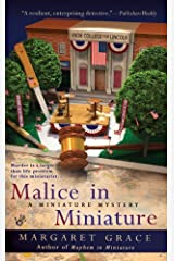 Malice in Miniature: A Miniature Mystery Mass Market Paperback