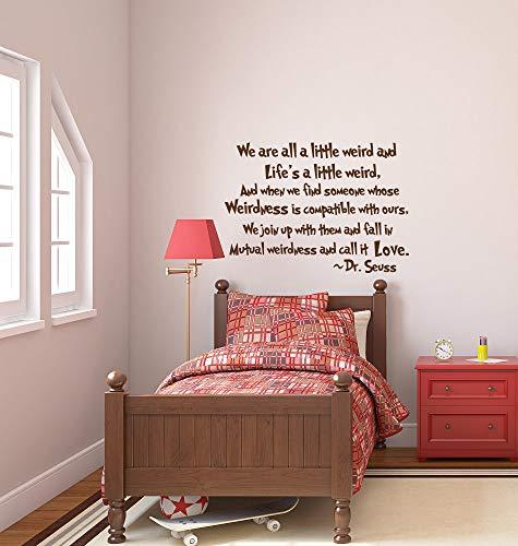 Dr Seuss We are All A Little Weird Wall Decal Quotes, Wall Vinyl Decals, Dr Seuss Nursery Wall Decal, Children Kids Nursery Wall Art 18