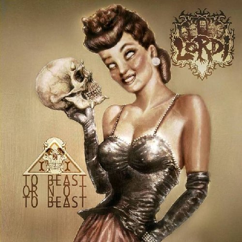 Lordi: To Beast Or Not to Beast [Vinyl LP] (Vinyl)