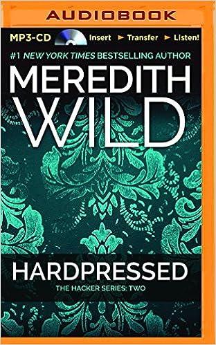 Hardpressed (Hacker) by Meredith Wild (2015-10-13)