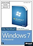 Microsoft Windows 7 Professional - Das Handbuch, m. CD-ROM