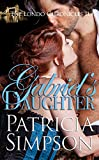 Gabriel's Daughter (Londo Chronicles Book 3)