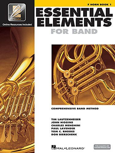 Essential Elements for Band - Book 1 with EEi: F (Band Method French Horn)