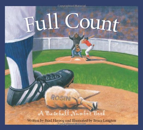 Full Count: A Baseball Number Book pdf