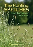 """The Hunting Sketches Bk.1 - My Neighbour Radilov and Other Stories"" av Ivan Turgenev"