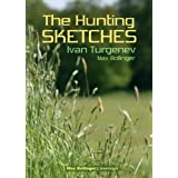 The Hunting Sketches Bk.1: My Neighbour Radilov and Other Storiesby Ivan Turgenev