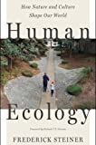 img - for Human Ecology: How Nature and Culture Shape Our World book / textbook / text book