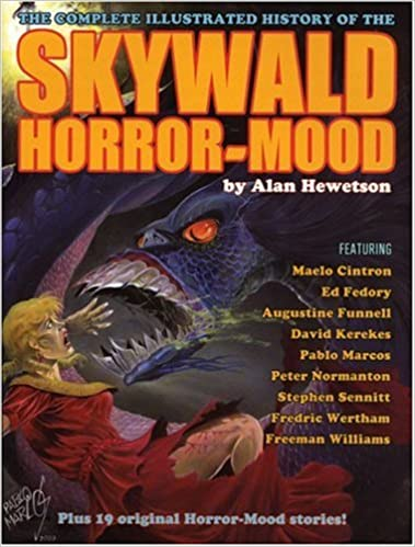 Skywald!: The Complete Illustrated History of the Horror