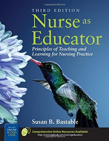 Nurse As Educator: Principles of Teaching and Learning for Nursing Practice (Nursing Educator)