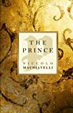 The Prince, Nicolo MacHiavelli, 1441413278