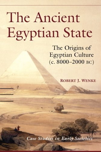 The Ancient Egyptian State (Case Studies in Early Societies)
