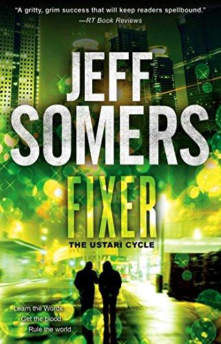 Fixer (Ustari Cycle Book 2)