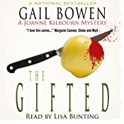 The Gifted: A Joanne Kilbourn Mystery, Book 14 | Gail Bowen