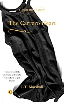 The Carrero Heart - Beginning: Arrick and Sophie. (The Carrero Series Book 4) by [Marshall, L.T.]