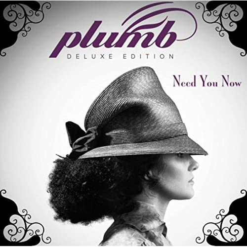Plumb - Need You Now: Deluxe Edition (2014)