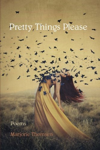 Pretty Things Please Marjorie Thomsen Books Jpg 333x500 Poetry Cover Ideas