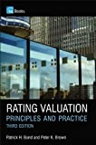 img - for Rating Valuation: Principles and practice by Brown, Peter, Bond, Patrick [26 October 2010] book / textbook / text book